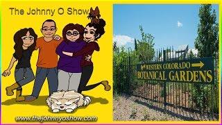 Ep. #307 Road Trip to Colorado: Day 4 - Botanical Gardens