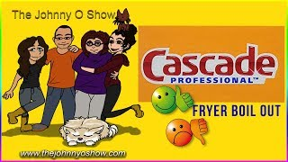 Ep. #411 CASCADE Fryer Boil Out - Cleaned the Dirtiest Dishes