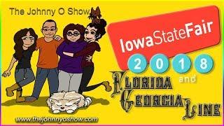 Ep. #511 Iowa State Fair 2018 & Florida Georgia Line