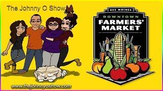 Ep. #513 Des Moines Downtown Farmers' Market
