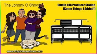Ep. # 754 Studio RTA Producer Station Desk Follow Up Review (Things I've Changed)