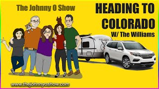 Ep. #790 Trip to Palisade Colorado With the Williams Family Day 1